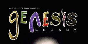 Dave Phillips Music presents Genesis Legacy Live @ The Burrell Theatre